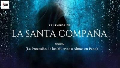 La Santa Compaña Leyendas Populares De Galicia