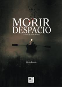 'Morir despacio' de Alexis Ravelo