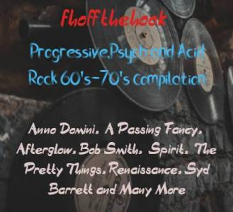 Compilation Progressive, Psych And Acid Rock (Fhoffthehook Mixcloud)