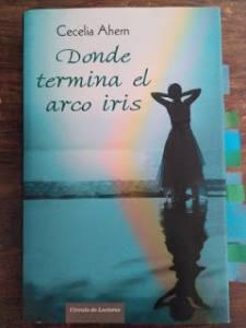 Donde termina el arco iris, de Cecelia Ahern