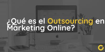 ¿Qué es el Outsourcing en Marketing Online? • Zoping