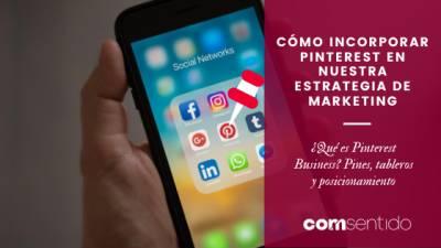 Cómo incorporar Pinterest a nuestra estrategia de marketing | coMsentido