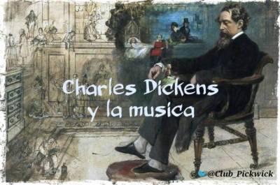 Letras Prestadas: Charles Díckens y la música