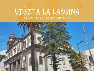 Visita La Laguna, la Ciudad de los Adelantados en Tenerife