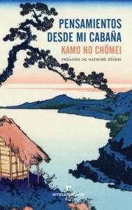 Pensamientos desde mi cabaña, de Kamo no Chōmei