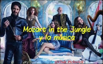 Letras Prestadas: Mozart in the Jungle y la música