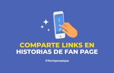 >> Cómo compartir links en Historias de Fanpage [Las 2 únicas formas]
