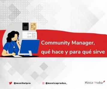 Qué es y cuáles son las funciones de un Community Manager