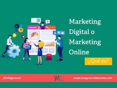Marketing Digital o Marketing Online ¿Qué es? - Milagros Ruiz Barroeta