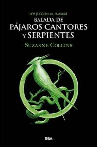 Reseña: Balada de pájaros cantores y serpientes de Suzanne Collins