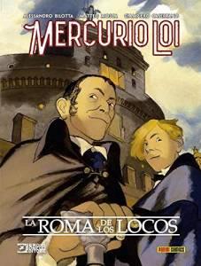 Reseña de Mercurio Loi. La Roma de los locos