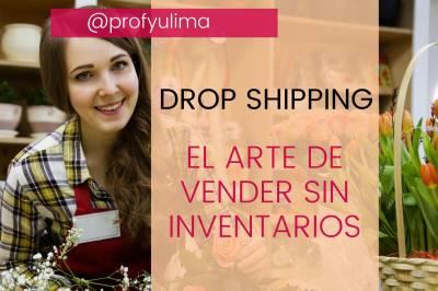 Inicia en el mundo del Drop Shiping