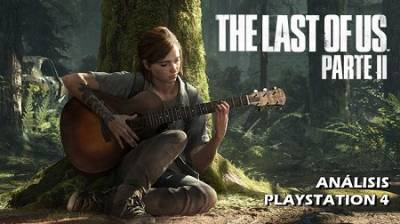 The Last Of Us: Parte 2: Analizando Pros Y Contras