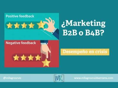 ¿Marketing B2B o B4B?; desempeño en crisis