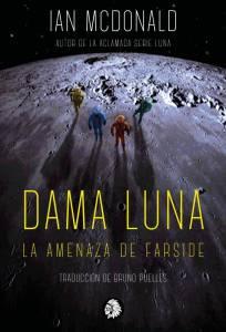 Reseña Dama Luna de Ian Mcdonald