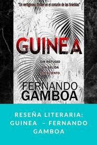 Reseña literaria: Guinea – Fernando Gamboa - Munduky