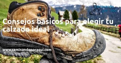 Consejos básicos para elegir tu calzado ideal de senderismo