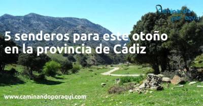 5 senderos para este otoño en la provincia de Cádiz