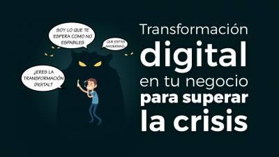 """Transformación Digital en tu Negocio para Superar el """"Efecto COVID"""""""