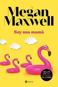Soy una mamá de Megan Maxwell