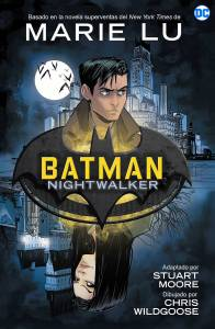 Mini reseña: Batman Nightwalker - Marie Lu