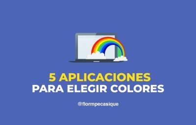 Mis 5 aplicaciones favoritas para elegir colores en un diseño