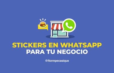 Stickers En Whatsapp Para Negocios: Una Forma Divertida De Promocionarte