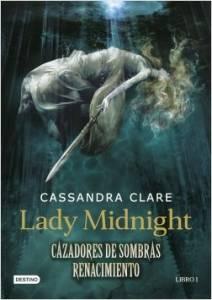 #Reseña Lady Midnight - Cazadores de Sombras Renacimiento 01 - Cassandra Clare