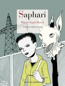 ACTUALIZACIÓN: Sorteamos 3 ejemplares de Saphari firmados, de Miguel Ángel Martín   Destacadas