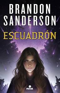 #Reseña Escuadrón - Brandon Sanderson