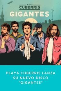 Playa Cuberris lanza su nuevo disco 'Gigantes' - Munduky