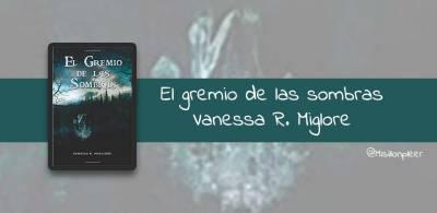 El gremio de las sombras (Vanessa R. Migliore)