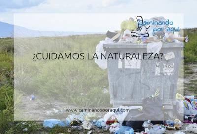 ¿Cuidamos la naturaleza?