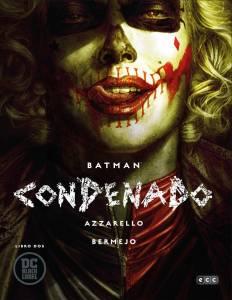 Batman Condenado, Deshechos Históricos, The October Faction, Harley Quinn #1 Y Cuatro Comics En Grapa(Reseñas)