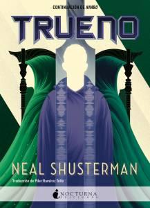 #Reseña Trueno - Neal Shusterman