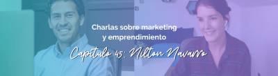 Nilton Navarro: Marca personal, Empleo 2.0 y el nuevo mercado laboral