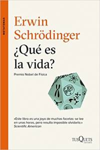 """Libro """"¿Qué es la vida? – Erwin Schrodinger"""""""