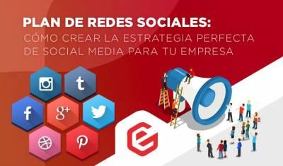 Plan de redes sociales: Cómo crear tu estrategia de social media
