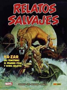 Reseña de Biblioteca Relatos Salvajes 01 Ka-Zar, Las Femizonas, El Hombre-Cosa...