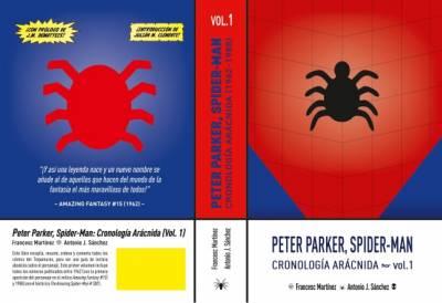 Peter Parker, Spider-Man: Cronología Arácnida (Volumen 1)