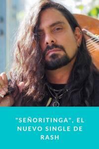 'Señoritinga', el nuevo single de Rash - Munduky