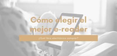 Cómo elegir el mejor libro electrónico