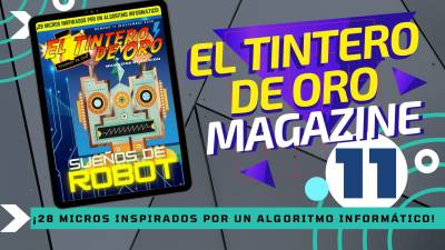 EL Tintero de Oro Magazine nº 11: Sueños de Robot