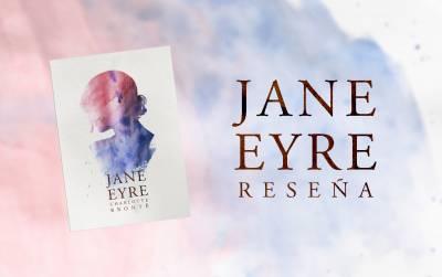 Jane Eyre (Charlotte Brontë) - Reseña