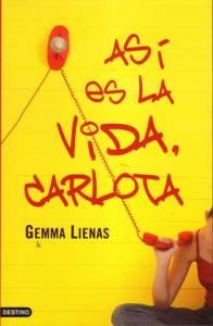 'Así es la vida, Carlota' de Gemma Lienas