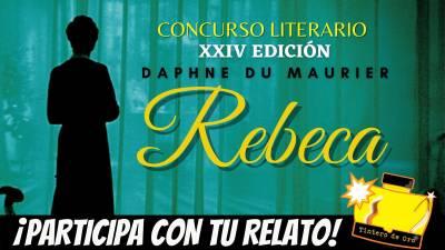 Concurso de Relatos, XXIV Ed.: Rebeca de Daphne du Maurier