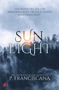 Reseña: Sunlight - P. Franciscana