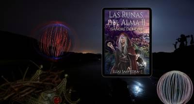 Las Runas Del Alma Ii: Sangre De Reyes – Elias Saavedra Por Rubén H. Ernand Y La Eremita En Conjunto
