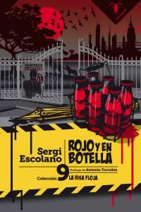#Reseña Rojo y en botella - Sergi Escolano