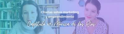 Mónica de los Ríos: Qué es y cómo trabaja un Project Manager Digital